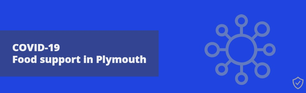 COVID-19 Food Support In Plymouth Promotional Banner