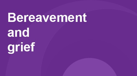 COVID-19 - Bereavement and Grief - Caring For Plymouth