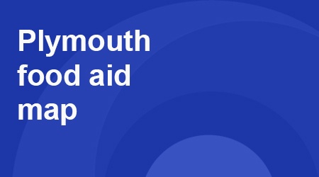COVID-19 - Food Aid Map - Caring For Plymouth